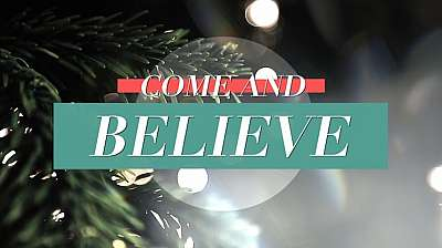 Come And Believe
