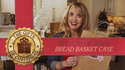 The Gift Of Jesus: Bread Basket Case