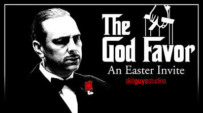 The God Favor: An Easter Invite