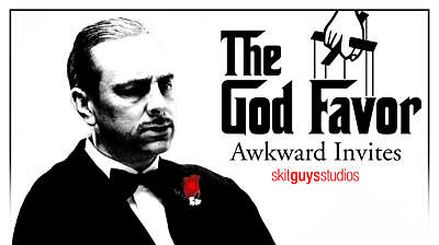 Awkward Invites: The God Favor
