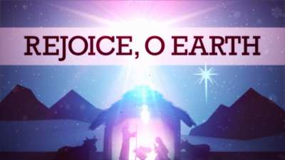 Rejoice, O Earth