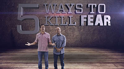 5 Ways To Kill Fear
