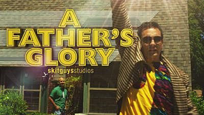 A Father's Glory