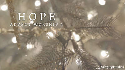 Advent Worship 4: Hope