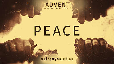 Advent Worship 2: Peace
