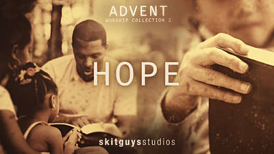 Advent Worship 2: Hope