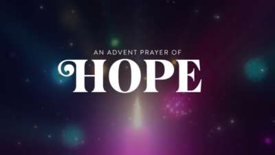 An Advent Prayer of Hope
