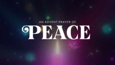 An Advent Prayer of Peace