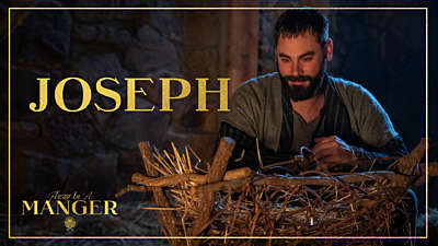 Away In A Manger: Joseph