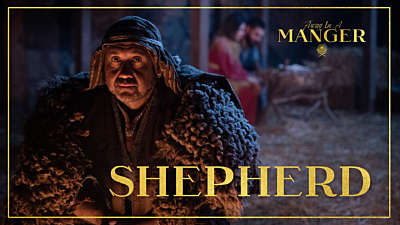 Away In A Manger: Shepherd