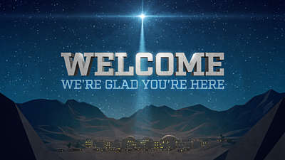 Bethlehem Night Welcome