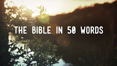 The Bible In 50 Words