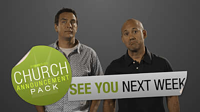 Church Announcement: See You Next Week