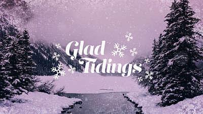 Christmas Cheer Glad Tidings