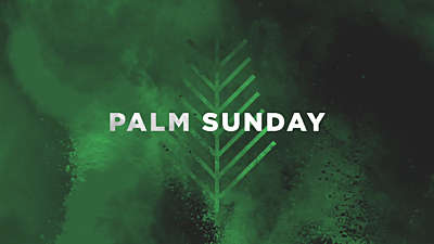 Color Burst Palm Sunday Title
