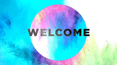 Color Burst Welcome