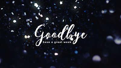 Glitter Light Goodbye