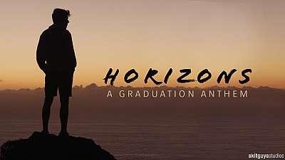 Horizons: A Graduation Anthem