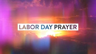 Labor Day Prayer