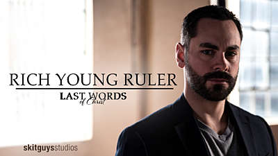 Last Words of Christ: The Rich Young Ruler