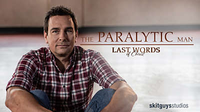 Last Words of Christ: The Paralytic Man