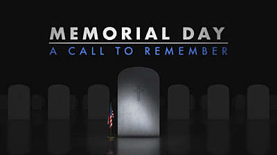 Memorial Day A Call To Remember