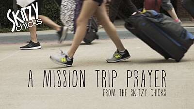 A Mission Trip Prayer
