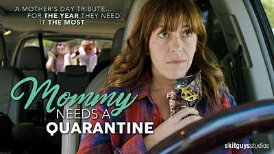 Mommy Needs a Quarantine