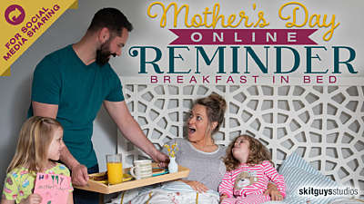 Mother's Day Online Reminder: Breakfast In Bed