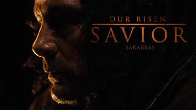 Our Risen Savior: Barabbas on Good Friday