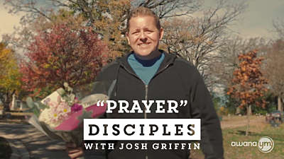 Disciples: Prayer