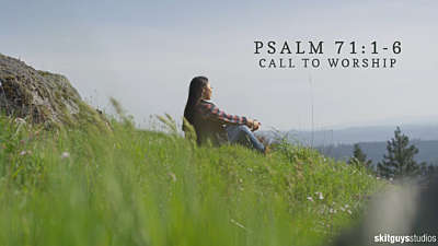Psalm 100: Call To Worship
