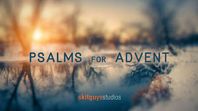 Psalms for Advent Collection