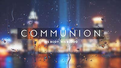 Rainy Day Communion