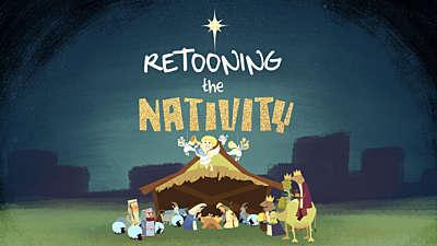 Retooning the Nativity