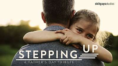 Stepping Up: A Father's Day Tribute