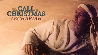 The Call Of Christmas: Zechariah