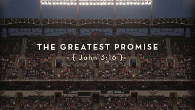 The Greatest Promise: John 3:16