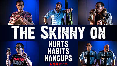 Skinny On: Hurts, Habits, and Hangups