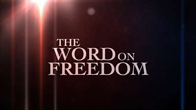 The Word On Freedom