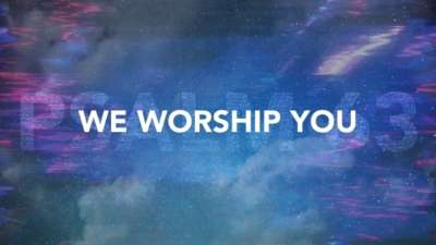 We Worship You (Psalm 63)