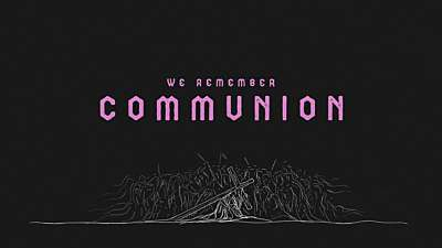 Were You There Communion