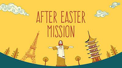 After Easter Mission