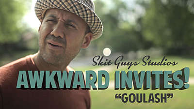 Awkward Invites: Goulash