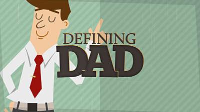 Defining Dad