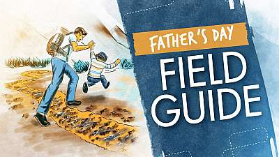 Fathers Day Field Guide