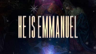 He Is Emmanuel