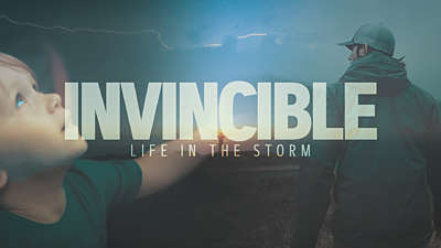 Invincible Life In The Storm