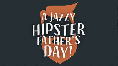 Jazzy Hipster Father's Day