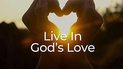 Live In God's Love